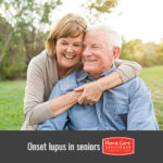 How to Care for an Aging Loved One with Late-Onset Lupus